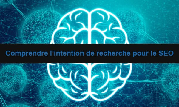 Comprendre-intention-de-recherche-seo