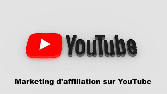 Débuter le marketing d'affiliation sur YouTube