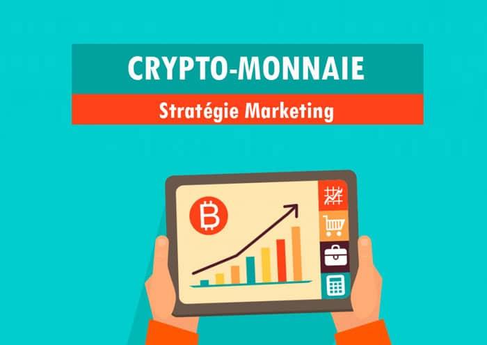 Stratégie Marketing Crypto Monnaie